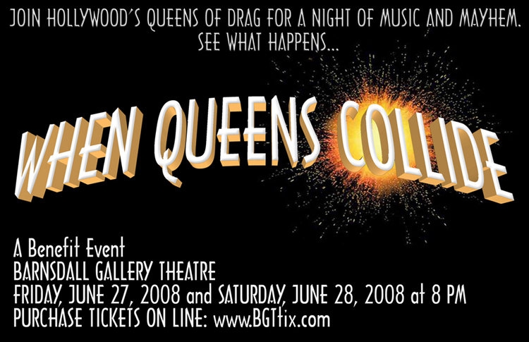 when queens collide benefit performance barndsall theater drag documentary